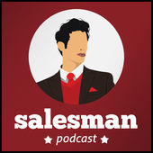 The Salesman Red Podcast